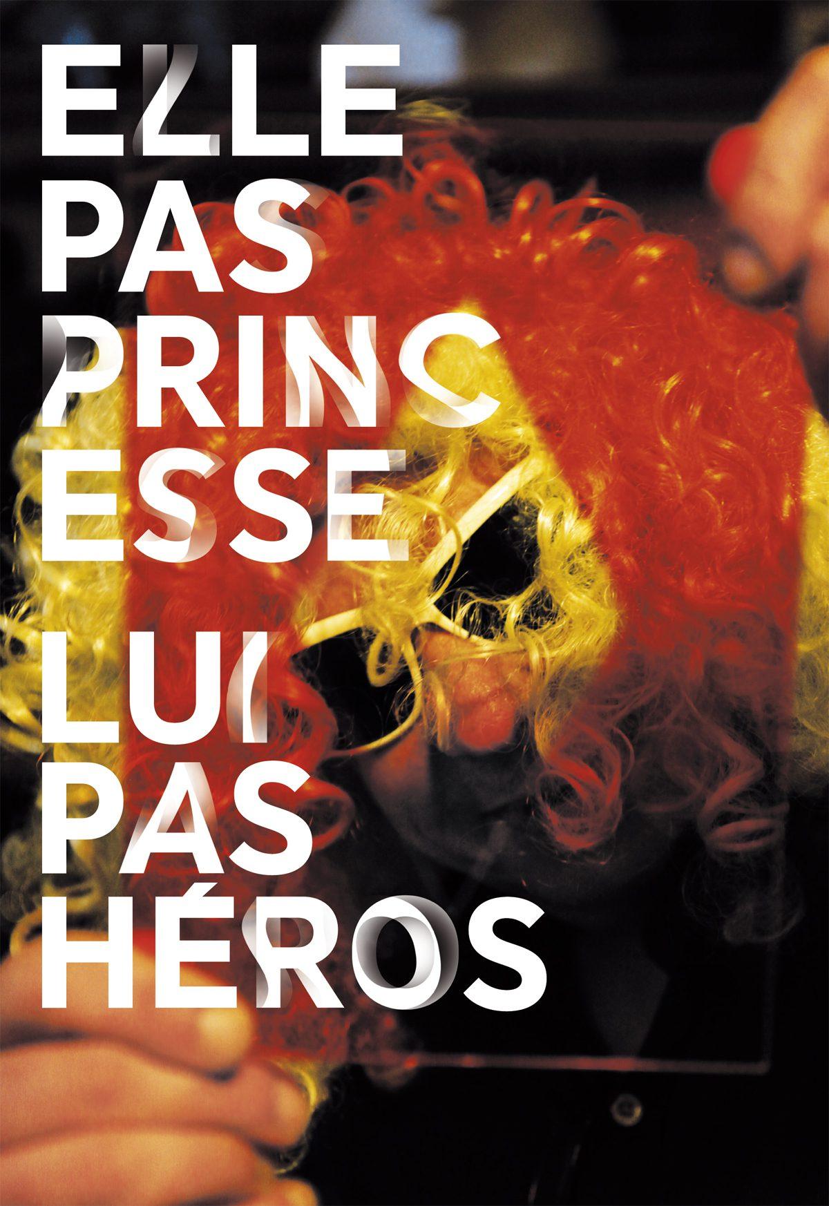 elle pas princesse lui pas héros